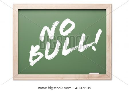 Chalkboard Series - No Bull!