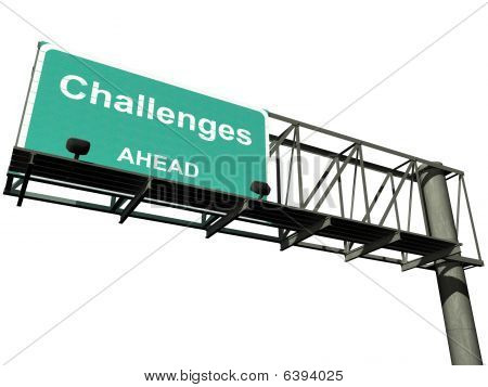 Isolated Challenges Highway Sign