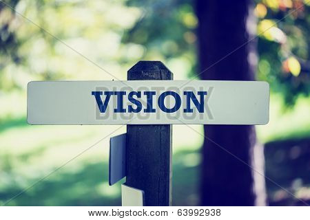 Rustic Wooden Sign With The Word - Vision