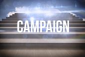 The word campaign and white background with vignette against steps against blue sky poster