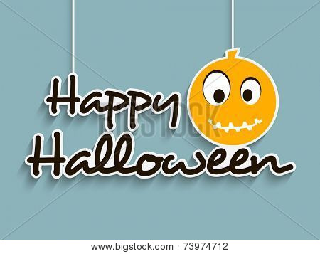 Happy Halloween party celebration poser, banner or invitation with hanging stylish text and pumpkin on blue background.