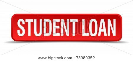 Student loan red 3d square button isolated on white poster