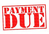 PAYMENT DUE red Rubber Stamp over a white background. poster