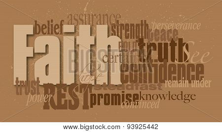 Graphic word montage of the Christian concept of faith composed in neutral earth tones. Use as overall background or as featured art. poster