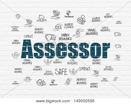 Insurance concept: Painted blue text Assessor on White Brick wall background with  Hand Drawn Insurance Icons