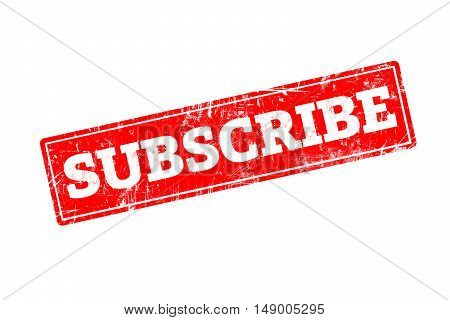 SUBSCRIBE written on red rubber stamp with grunge edges.