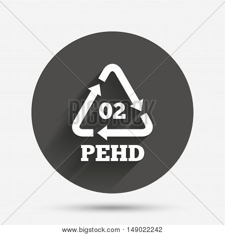 Hd-pe 02 icon. High-density polyethylene sign. Recycling symbol. Circle flat button with shadow. Vector