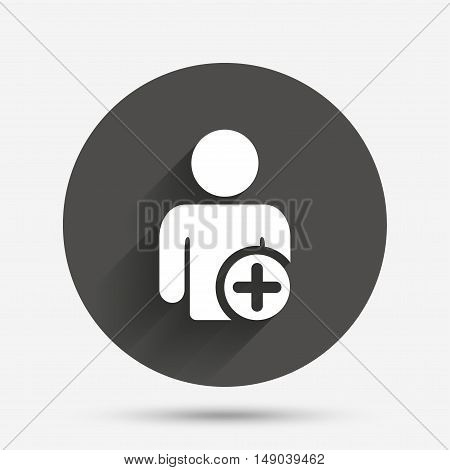 Add user sign icon. Add friend symbol. Circle flat button with shadow. Vector