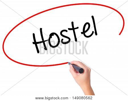 Women Hand Writing Hostel With Black Marker On Visual Screen