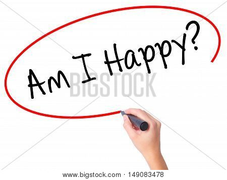 Women Hand Writing Am I Happy? With Black Marker On Visual Screen