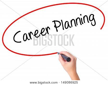 Women Hand Writing Career Planning With Black Marker On Visual Screen