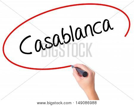 Women Hand Writing Casablanca With Black Marker On Visual Screen
