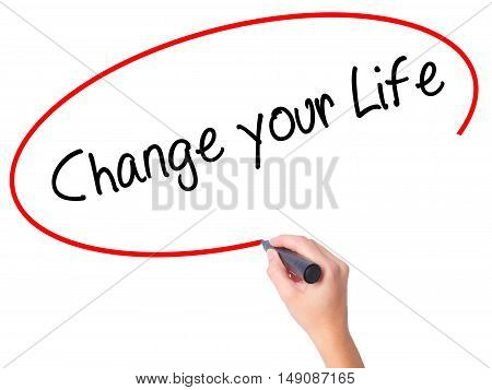 Women Hand Writing Change Your Life With Black Marker On Visual Screen