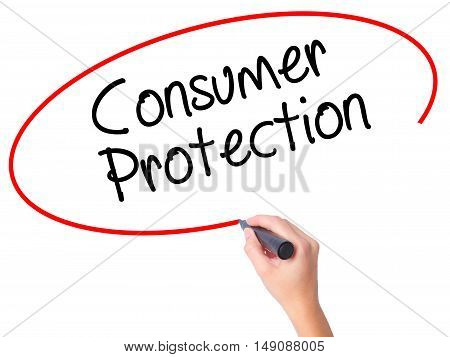 Women Hand Writing Consumer Protection With Black Marker On Visual Screen.