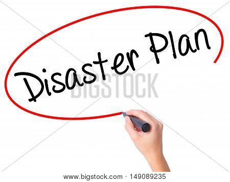 Women Hand Writing Disaster Plan With Black Marker On Visual Screen