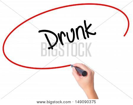 Women Hand Writing Drunk With Black Marker On Visual Screen