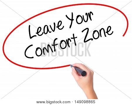 Women Hand Writing Leave Your Comfort Zone With Black Marker On Visual Screen