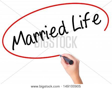 Women Hand Writing Married Life With Black Marker On Visual Screen