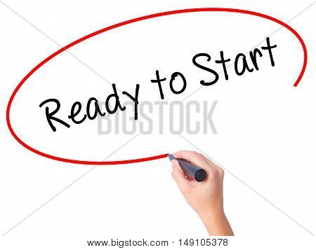 Women Hand Writing Ready To Start With Black Marker On Visual Screen