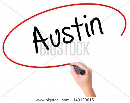 Women Hand Writing Austin  With Black Marker On Visual Screen