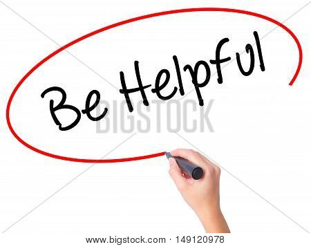 Women Hand Writing Be Helpful With Black Marker On Visual Screen.