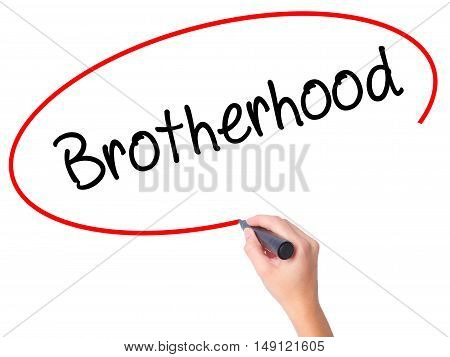 Women Hand Writing  Brotherhood  With Black Marker On Visual Screen