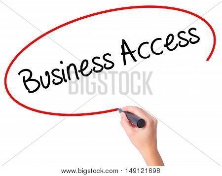 Women Hand Writing Business Access With Black Marker On Visual Screen