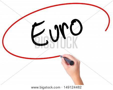 Women Hand Writing Euro With Black Marker On Visual Screen