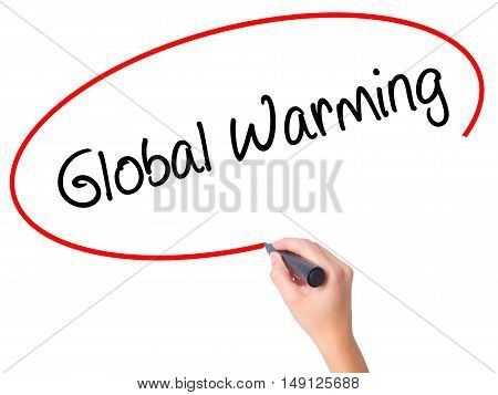 Women Hand Writing Global Warming With Black Marker On Visual Screen