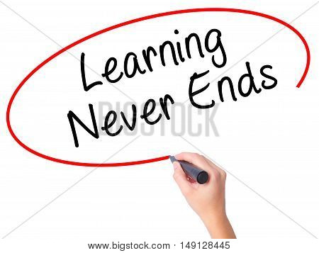 Women Hand Writing Learning Never Ends With Black Marker On Visual Screen