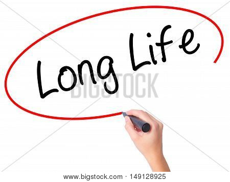 Women Hand Writing Long Life With Black Marker On Visual Screen
