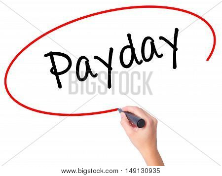 Women Hand Writing Payday With Black Marker On Visual Screen