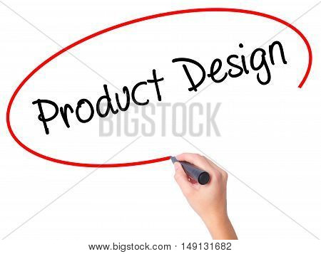Women Hand Writing Product Design With Black Marker On Visual Screen.
