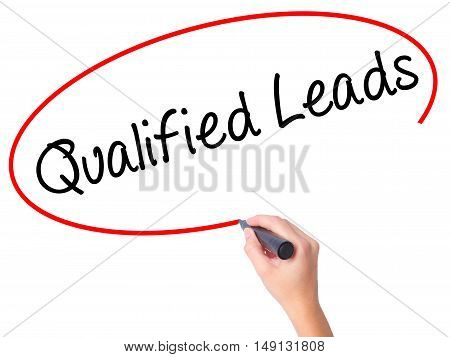 Women Hand Writing Qualified Leads With Black Marker On Visual Screen