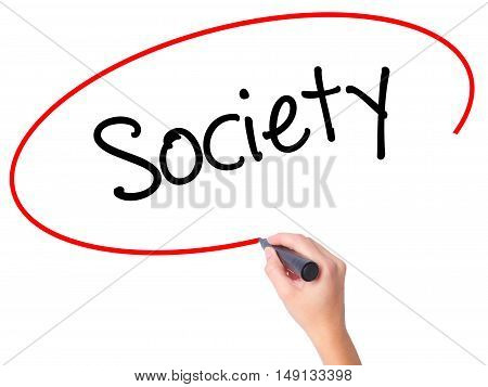 Women Hand Writing Society With Black Marker On Visual Screen