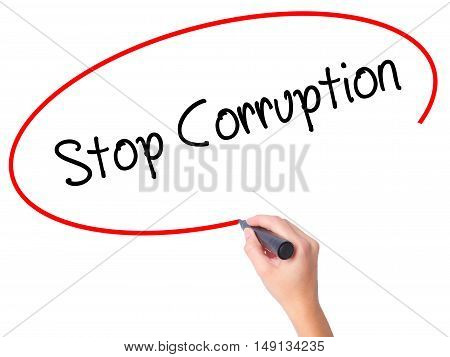 Women Hand Writing Stop Corruption With Black Marker On Visual Screen.
