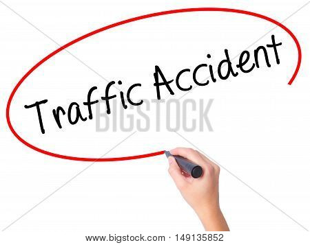 Women Hand Writing Traffic Accident With Black Marker On Visual Screen