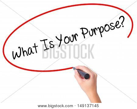 Women Hand Writing What Is Your Purpose?  With Black Marker On Visual Screen