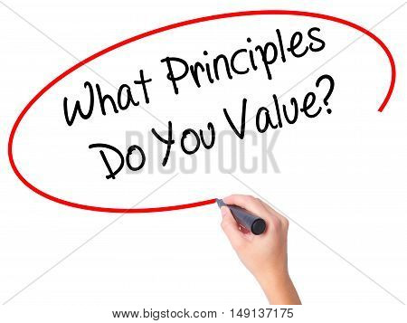 Women Hand Writing What Principles Do You Value? With Black Marker On Visual Screen