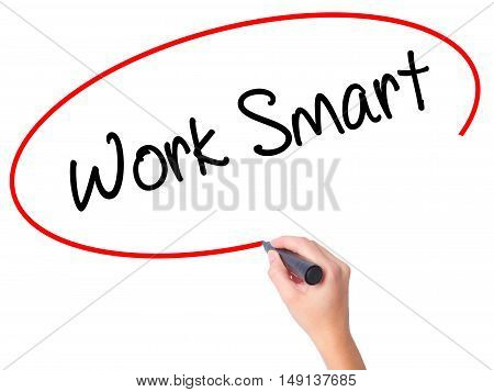 Women Hand Writing Work Smart With Black Marker On Visual Screen