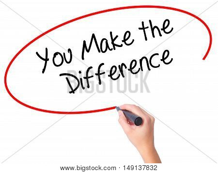Women Hand Writing You Make The Difference With Black Marker On Visual Screen