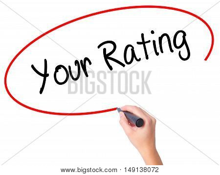 Women Hand Writing Your Rating With Black Marker On Visual Screen.