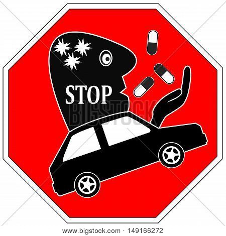 Stop Drug Driving. Do not drive under the influence of medication like painkiller or illegal drug poster