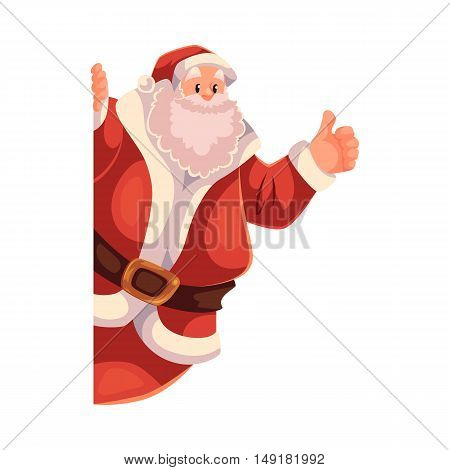 Santa Claus looking from behind the wall, cartoon style vector illustration isolated on white background. Half length portrait of Santa looking from behind the wall, thumbs up, Christmas template