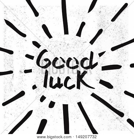 Good Luck Lettering. Hand Draw lettering. Stock vector. Vector illustration.
