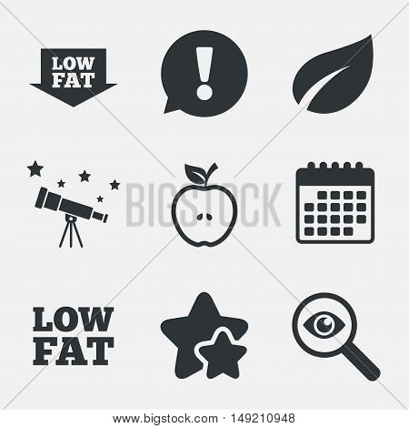Low fat arrow icons. Diets and vegetarian food signs. Apple with leaf symbol. Attention, investigate and stars icons. Telescope and calendar signs. Vector