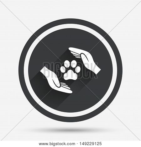 Protection of animals sign icon. Hands protect paw symbol. Shelter for dogs. Animals insurance. Circle flat button with shadow and border. Vector