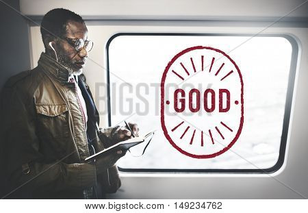 Good Excellent Positive Optimistic Well Graphic Concept