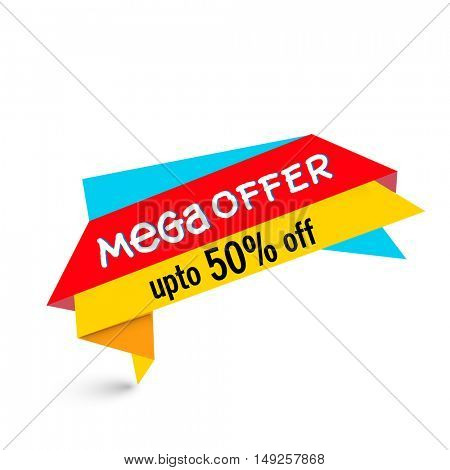 Colorful, Mega Offer Tag or Banner design with Discount Upto 50% Off. Vector Illustration.