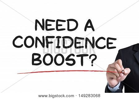 Need A Confidence Boost?